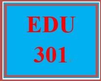 EDU 301 Week 3 Personal Philosophy of Education Paper