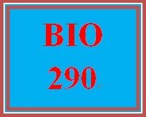 BIO 290 Entire Course