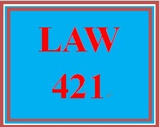 LAW 421 Week 3 Contract Law Drafting Exercise