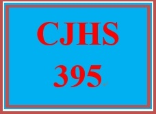 CJHS 395 Week 1 Human Services in the Criminal Justice System Trends Evaluation