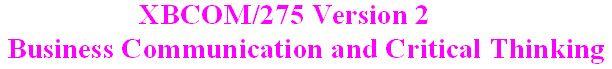 xbcom 275 week 2 Xbcom 275 entire course link    xbcom 275 week 2 demonstrative communication paper.