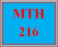 MTH 216 Week 5 Using & Understanding Mathematics, Ch. 4A-4E
