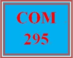 COM 295 Week 5 Designing Effective Presentations Part III