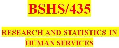BSHS 435 Week 5 Research Proposal