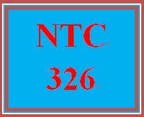 NTC 326 Week 5 Learning Team Group Policy Management