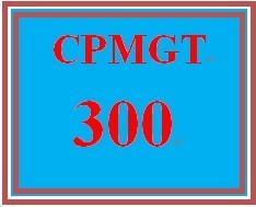 CPMGT 300 Week 4 Breaking Down the Work