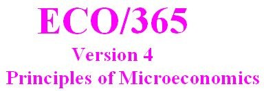 ECO 365 Week 4 DQ 3 - Latest Version 2014