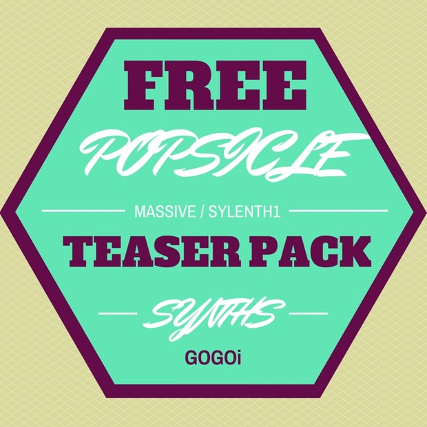 FREE TEASER PACK — popsicle synths
