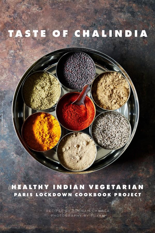 Taste of Chalindia - Healthy Indian Vegetarian (Paris Lockdown Cookbook Project)
