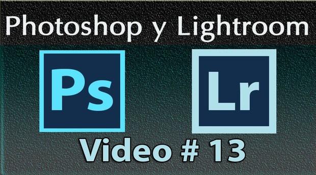 Photoshop y Lightroom Trabajando Juntos. No. 13