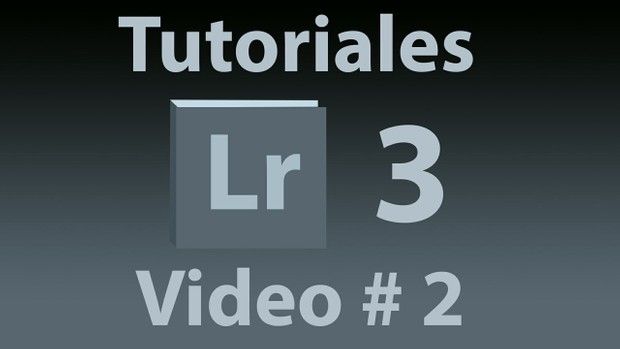 Tutorial Lightroom 3.5 (Español) No. 2