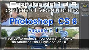 Photoshop CS 6 Capítulos 1 al 4 Paquete 1