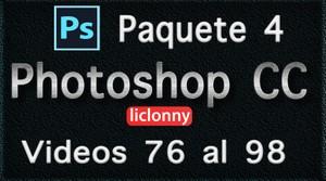 Phtoshop CC completo. Paquete No. 4. Videos del 76 al 98. Principiantes. liclonny