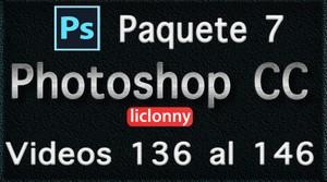 Phtoshop CC completo. Paquete No. 7. Videos del 136 al 146. Principiantes. liclonny