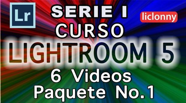 Lightroom 5 Serie I Capítulos 1 al 3 Paquete 1