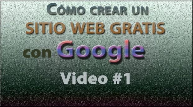 Tutorial: Sitio web GRATIS con Google (Español) No. 1