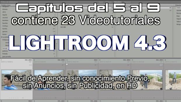 Lightroom 4.3 Capítulos 5 al 9 Paquete 2