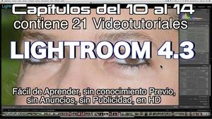 Lightroom 4.3 Capítulos 10 al 14 Paquete 3