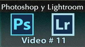 Photoshop y Lightroom Trabajando Juntos. No. 11