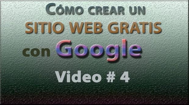 Tutorial: Sitio web GRATIS con Google (Español) No. 4