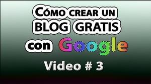 Cómo crear un blog gratis con Google No. 3