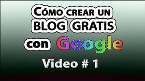 Cómo crear un blog gratis con Google No. 1