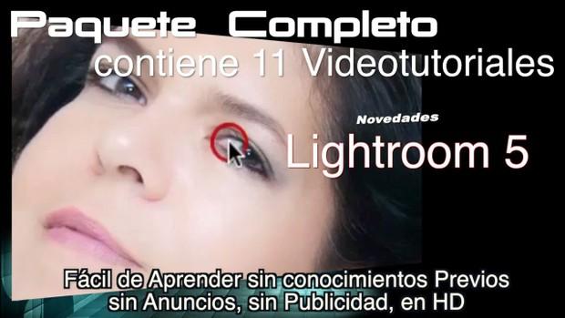 Tutoriales Novedades de Lightroom 5. Completo