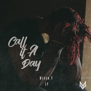Call It A Day EP