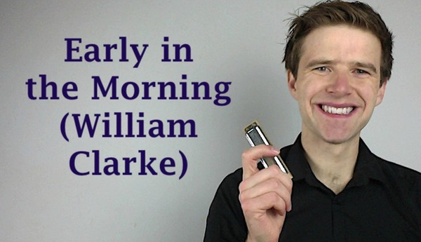 'Early in the Morning' solo (William Clarke)