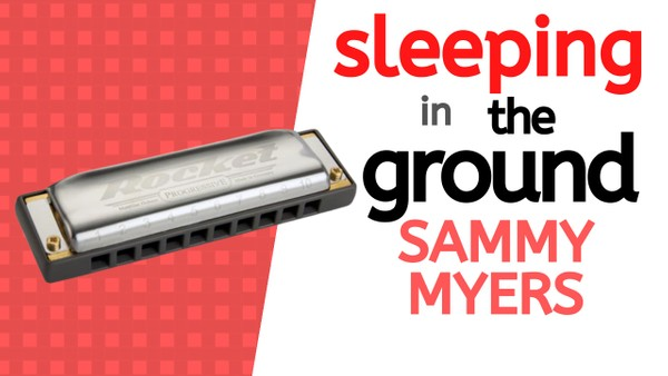 Sleeping in the Ground (Sammy Myers)