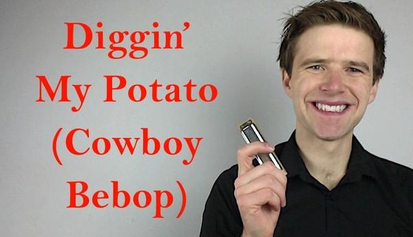 Diggin' My Potato (Cowboy Bebop)