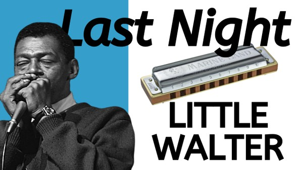 Last Night (Little Walter)