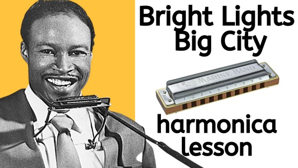 Bright Lights, Big City (Jimmy Reed) harmonica lesson