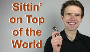 Sittin' on Top of the World (Howlin' Wolf) harmonica lesson