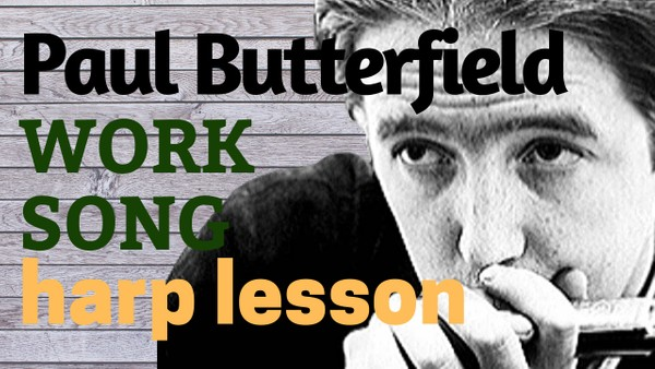 Work Song (Paul Butterfield)