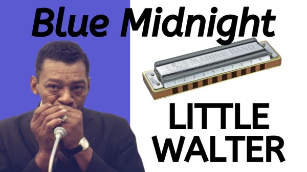 Blue Midnight (Little Walter)