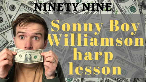 Ninety Nine (Sonny Boy Williamson II)