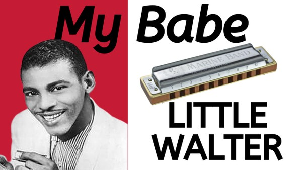 My Babe (Little Walter)