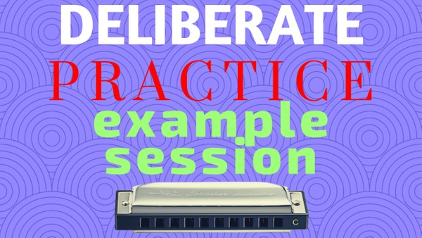 Deliberate practice example session