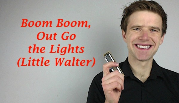 Boom Boom, Out Go the Lights (Little Walter)