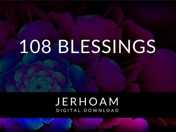 JERHOAM  |  108 Blessings