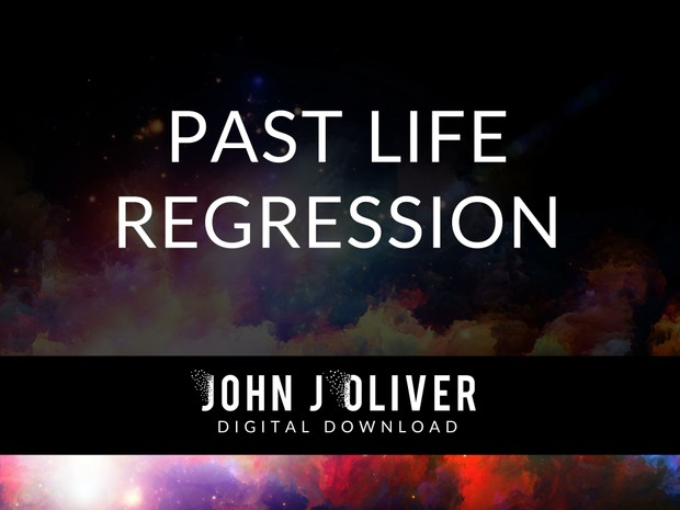 JOHN J OLIVER  |  Past Life Regression