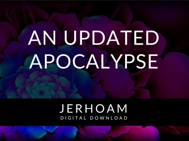 JERHOAM     An Updated Apocalypse