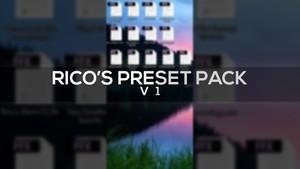 Rico's Preset Pack V1