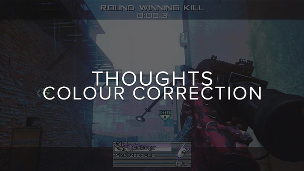 THOUGHTS - Colour Correction