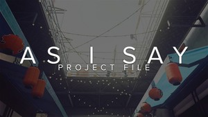 AS I SAY - Project File