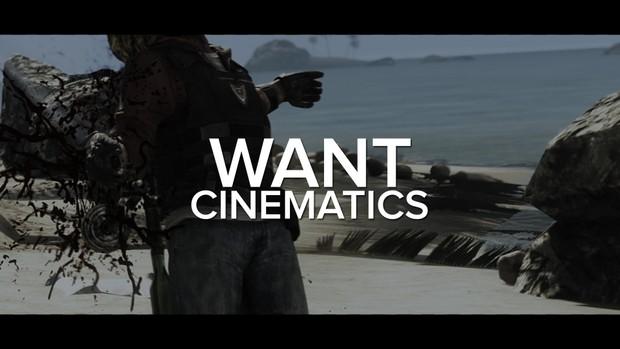 WANT - Cinematics
