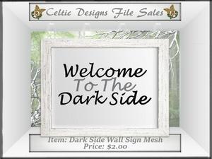 CD Dark Side Wall Sign Mesh