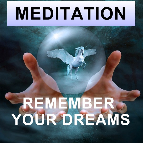Remember your dreams sleep meditation
