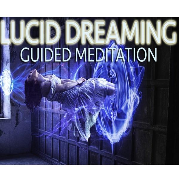Vivid Lucid Dreaming Meditation